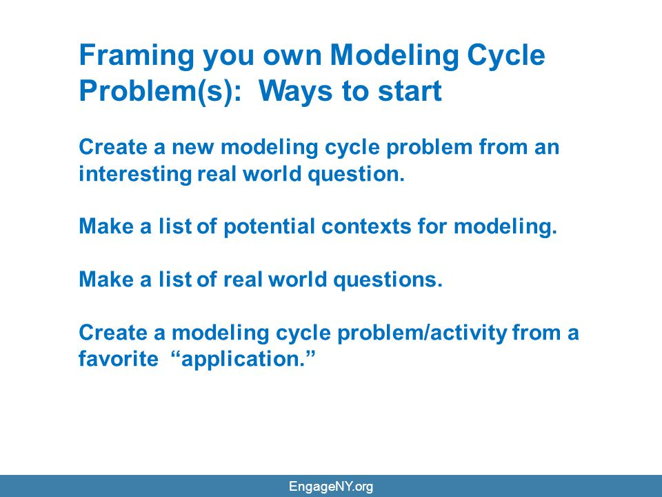 Framing you own Modeling Cycle Problem(s): Ways to start