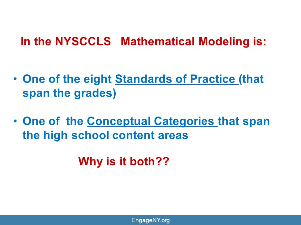 In the NYSCCLS Mathematical Modeling is: