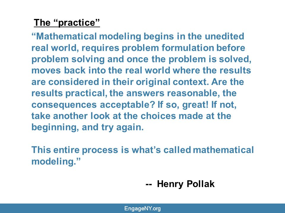 This entire process is what's called mathematical modeling.