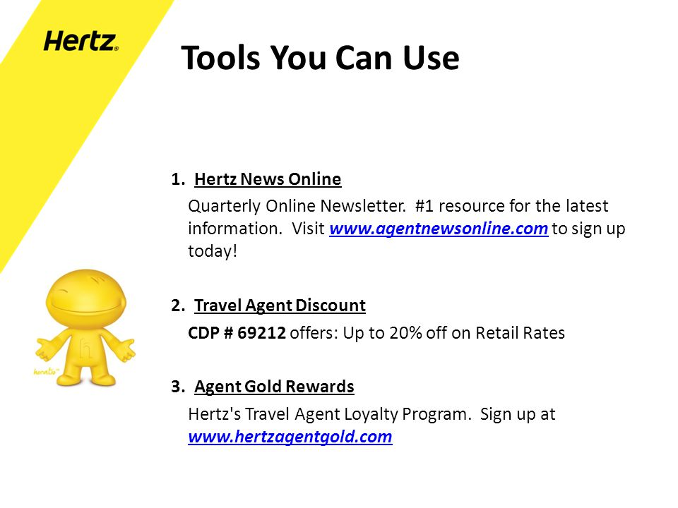 Tools You Can Use 1. Hertz News Online