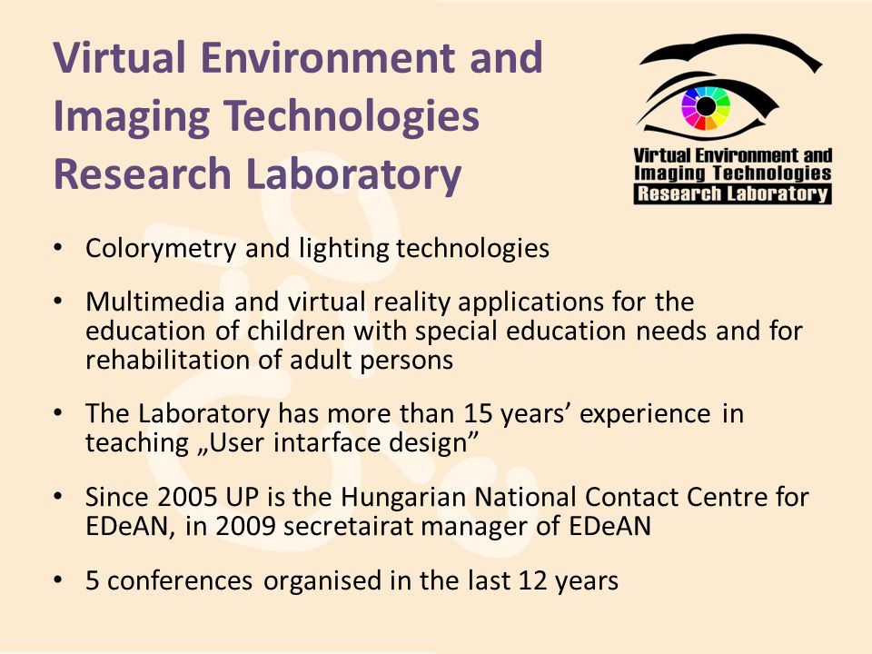 Virtual Environment and Imaging Technologies Research Laboratory