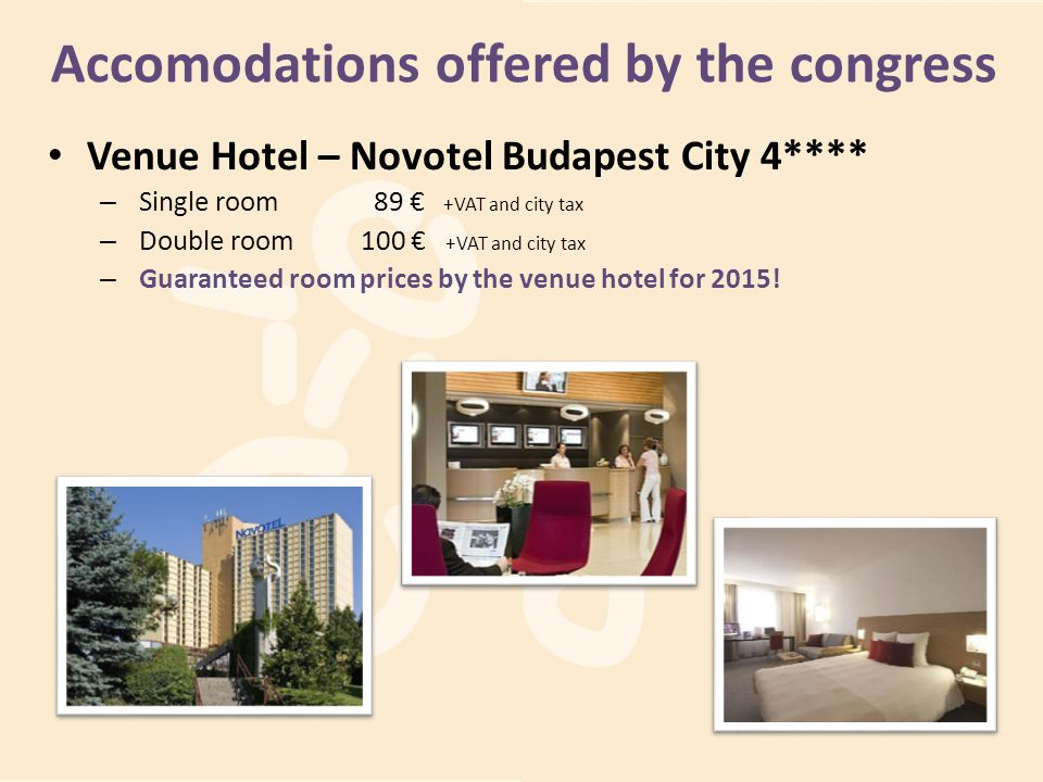 Accomodations offered by the congress