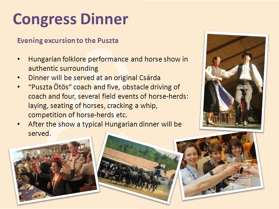 Congress Dinner Evening excursion to the Puszta