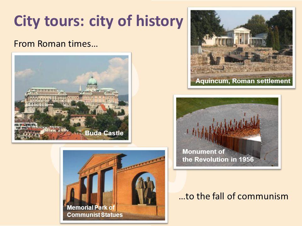 City tours: city of history