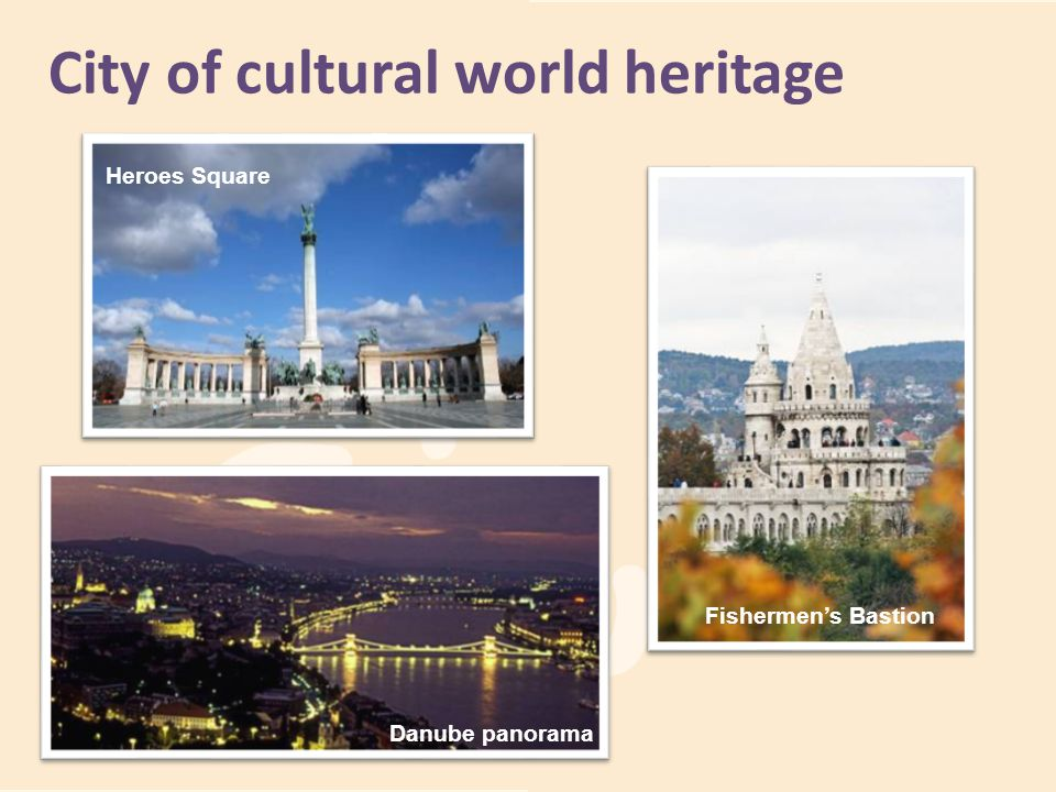 City of cultural world heritage