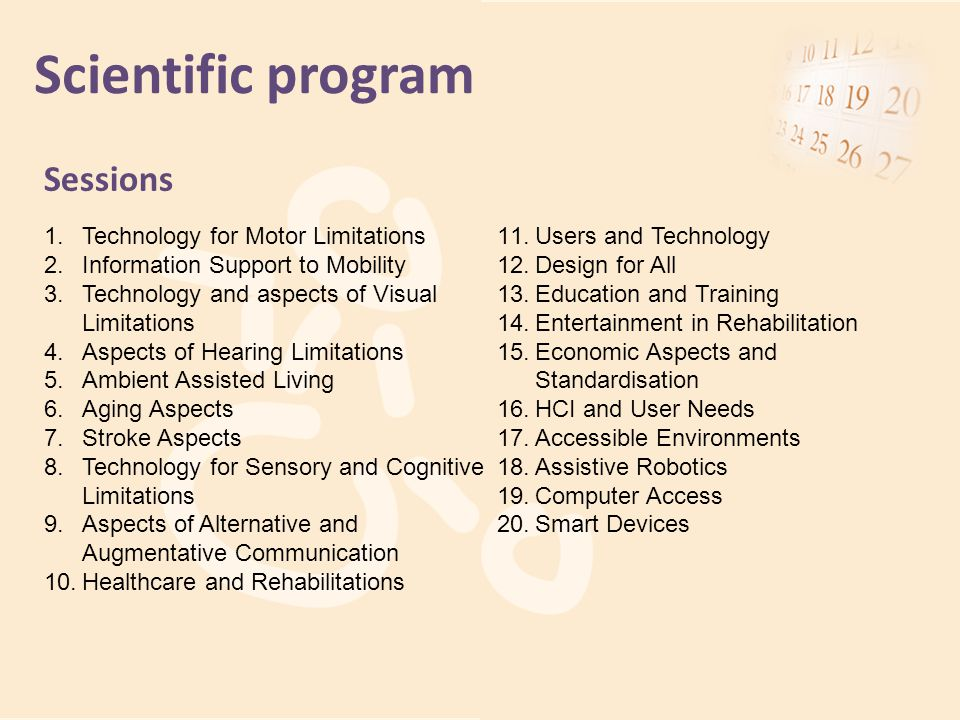 Scientific program Sessions Technology for Motor Limitations