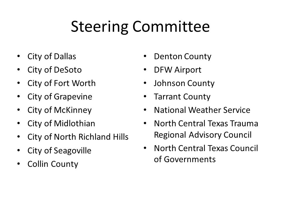 Steering Committee City of Dallas City of DeSoto City of Fort Worth