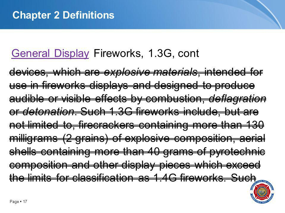 Chapter 2 Definitions General Display Fireworks, 1.3G, cont.