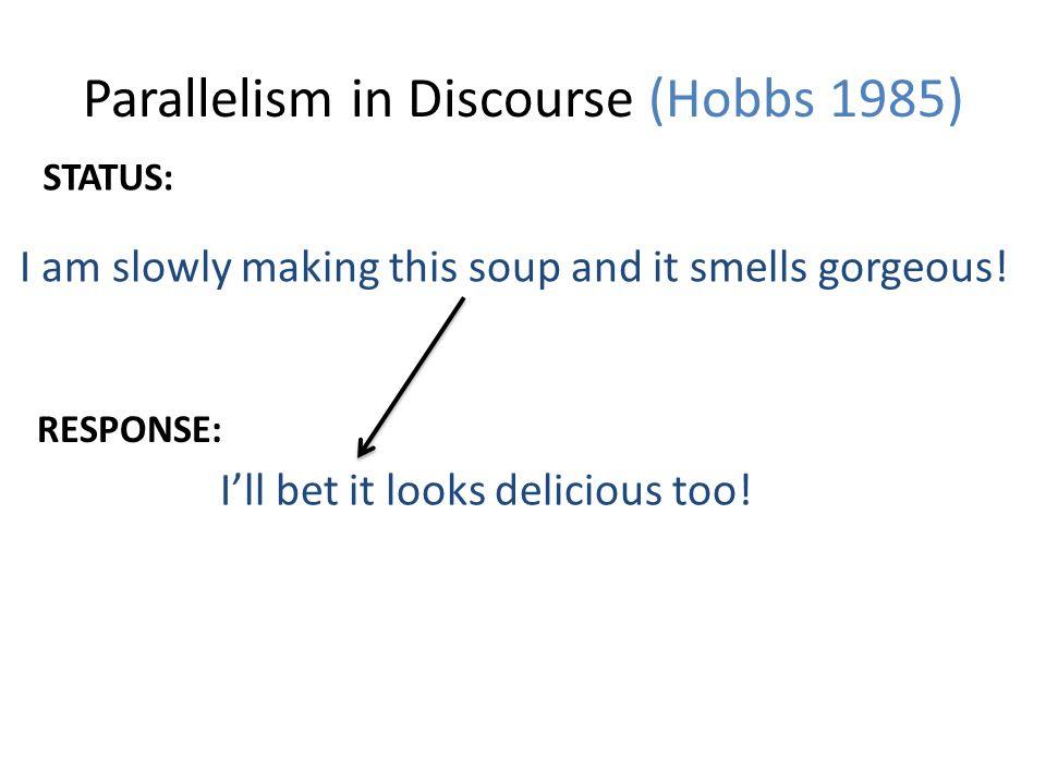 Parallelism in Discourse (Hobbs 1985)