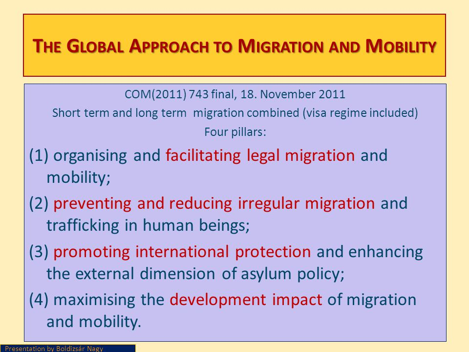 The Global Approach to Migration and Mobility