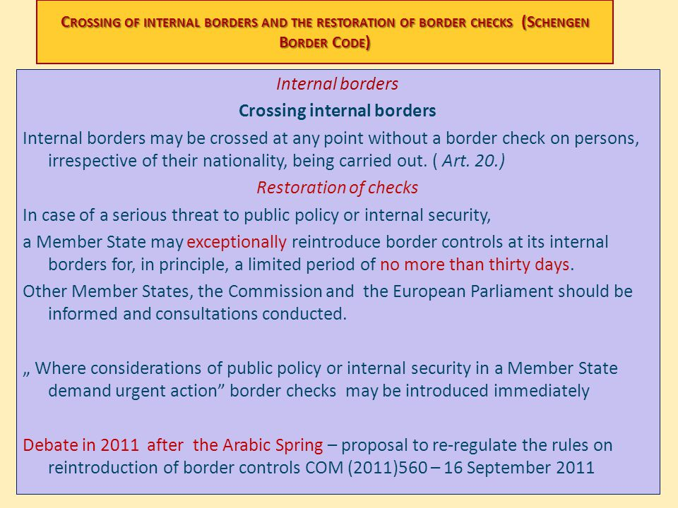 Crossing of internal borders and the restoration of border checks (Schengen Border Code)