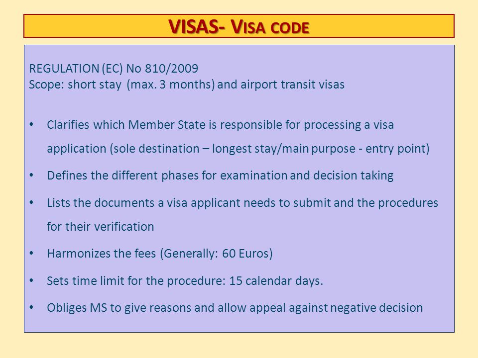 VISAS- Visa code REGULATION (EC) No 810/2009