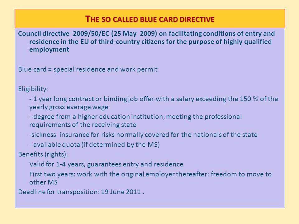 The so called blue card directive