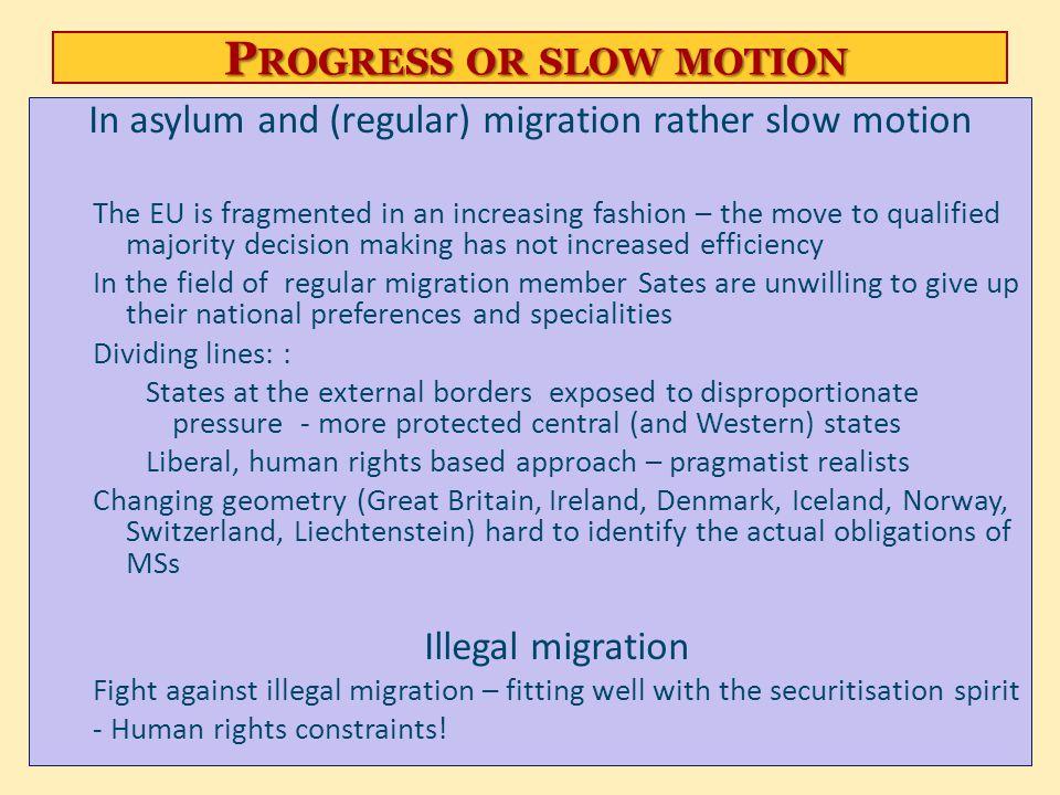 Progress or slow motion