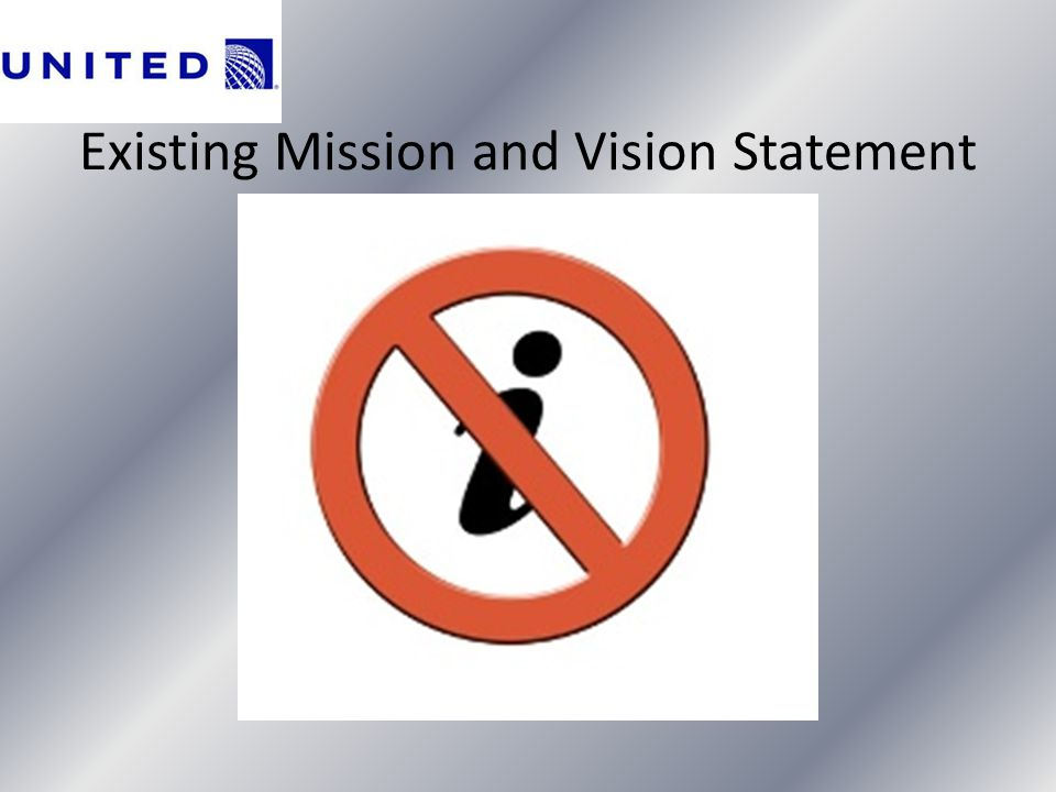 Existing Mission and Vision Statement