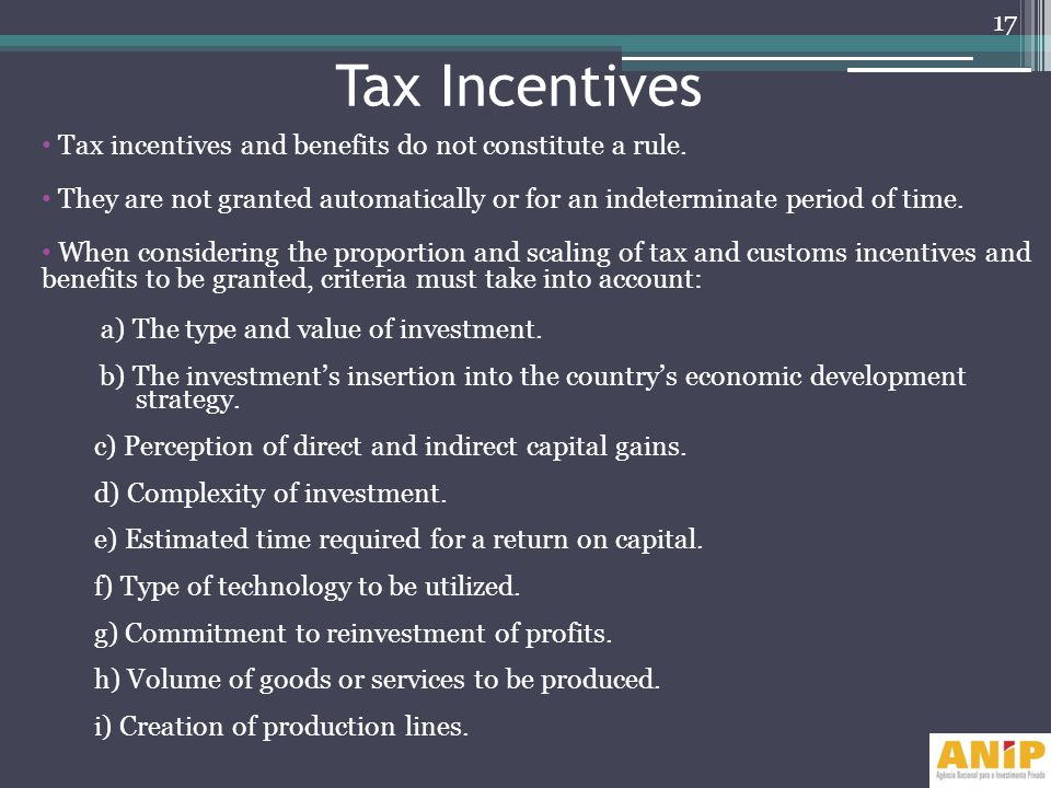 Tax Incentives Tax incentives and benefits do not constitute a rule.
