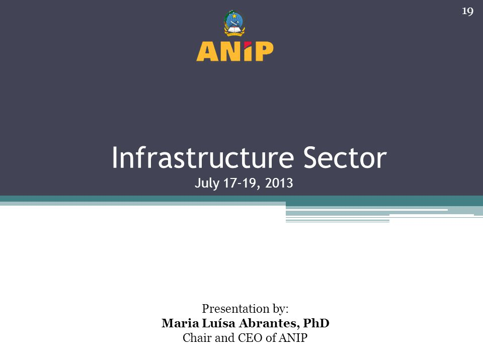 Infrastructure Sector July 17-19, 2013