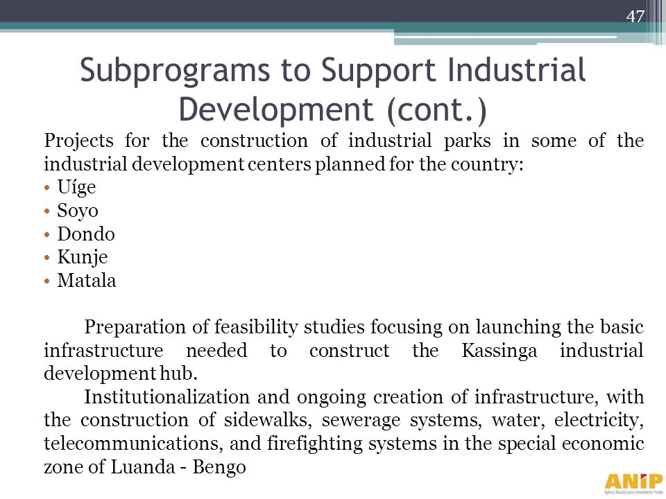 Subprograms to Support Industrial Development (cont.)