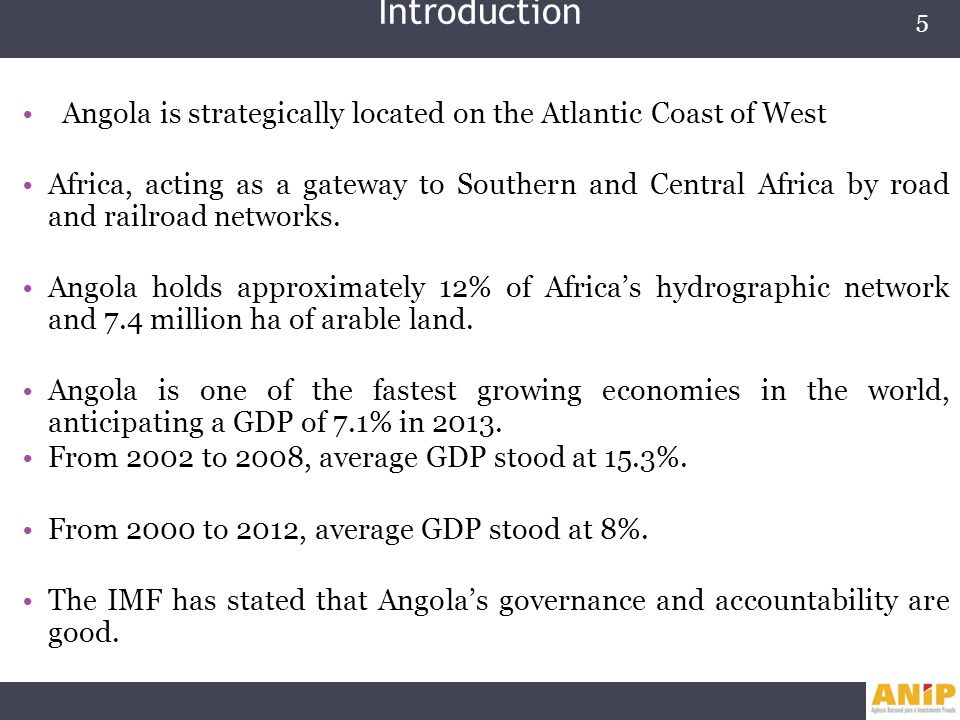 Introduction Angola is strategically located on the Atlantic Coast of West.