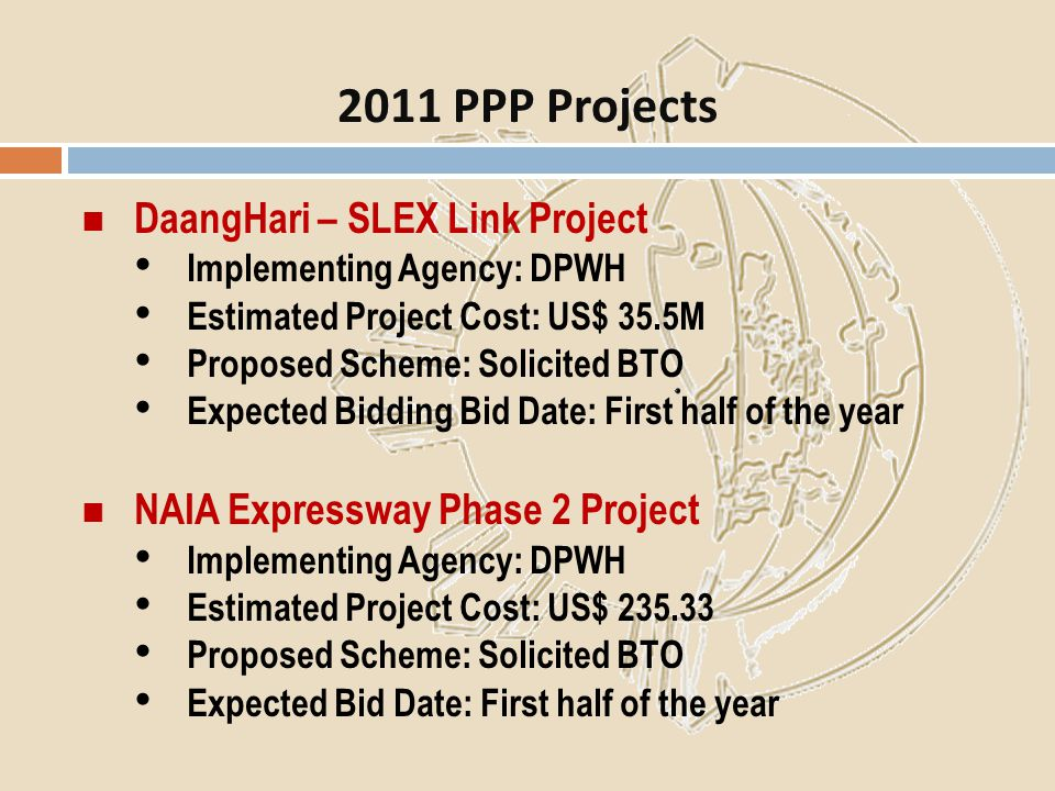2011 PPP Projects DaangHari – SLEX Link Project