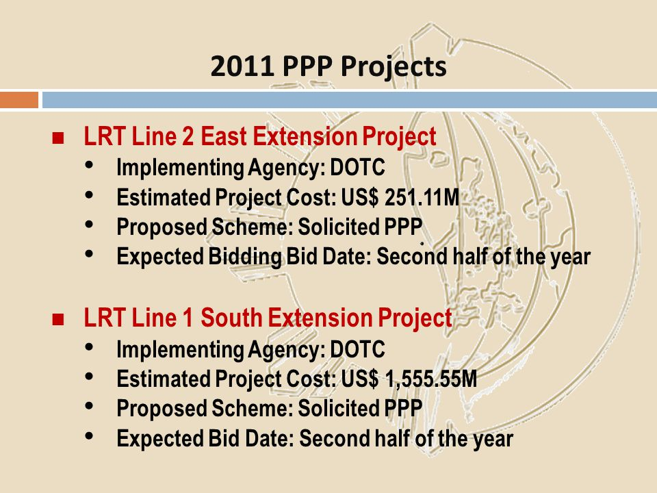 2011 PPP Projects LRT Line 2 East Extension Project