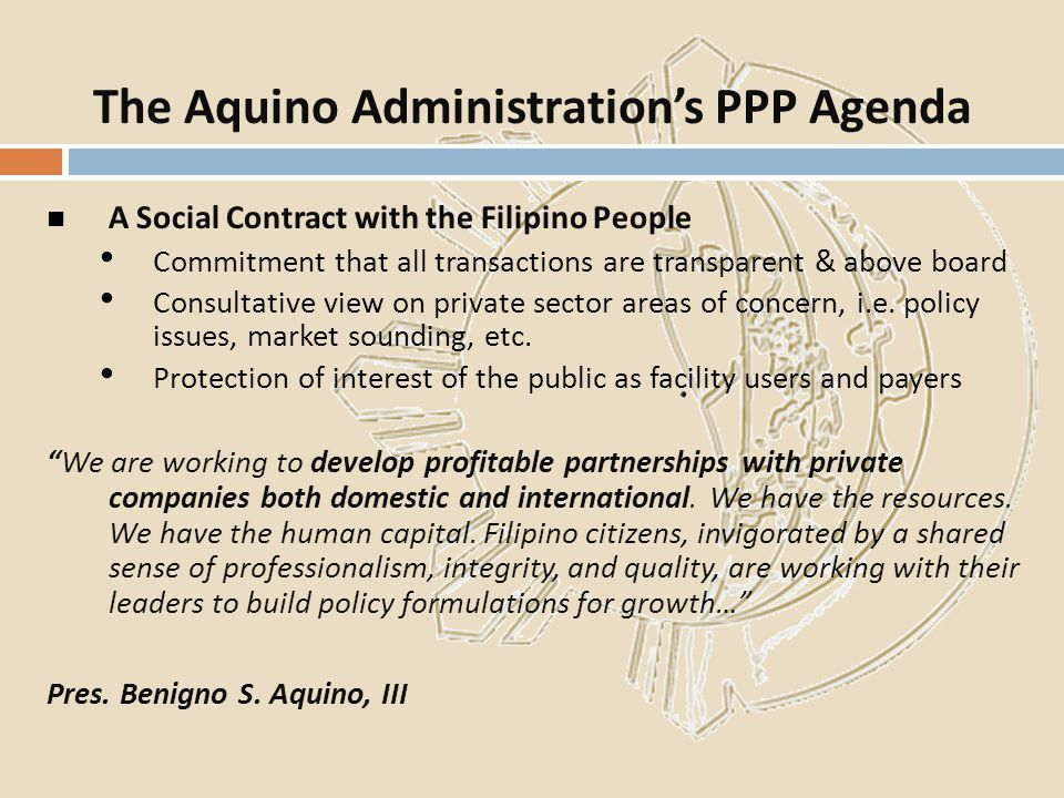 The Aquino Administration's PPP Agenda
