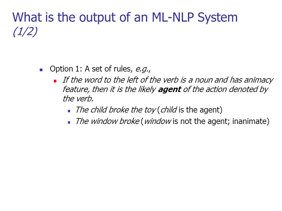 What is the output of an ML-NLP System (1/2)