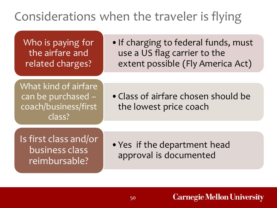 Considerations when the traveler is flying