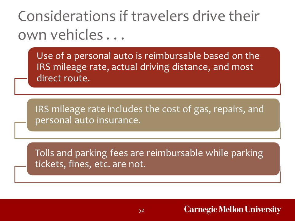 Considerations if travelers drive their own vehicles . . .