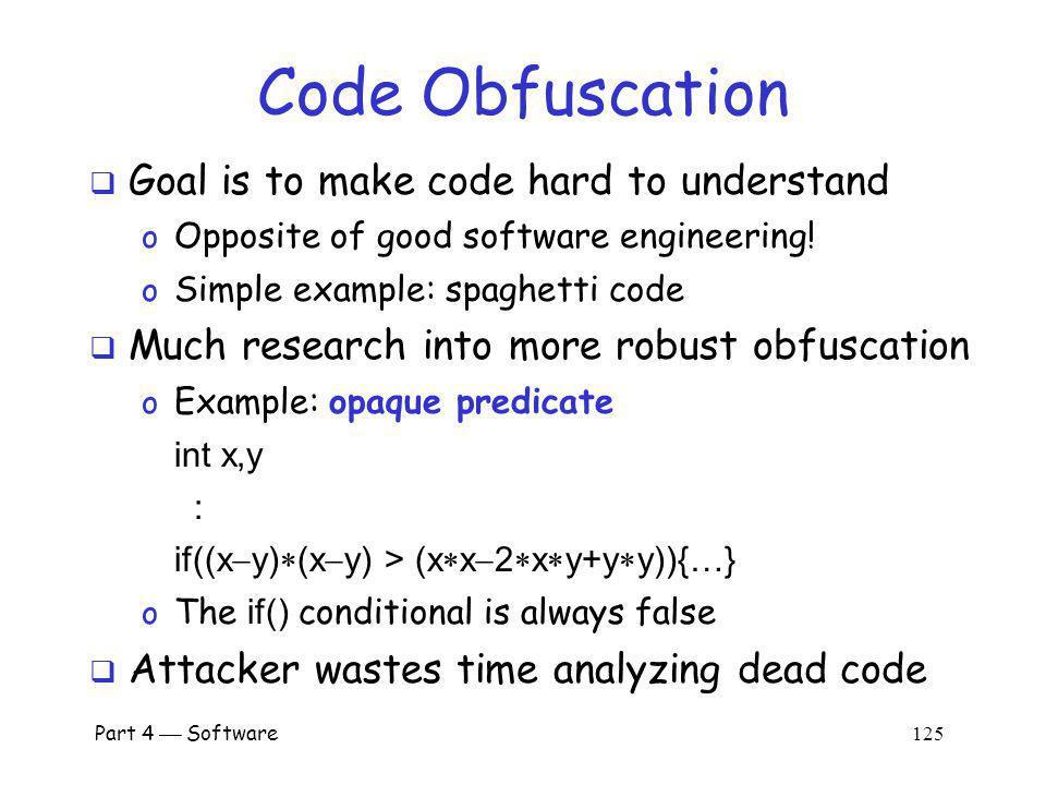 Code Obfuscation Goal is to make code hard to understand