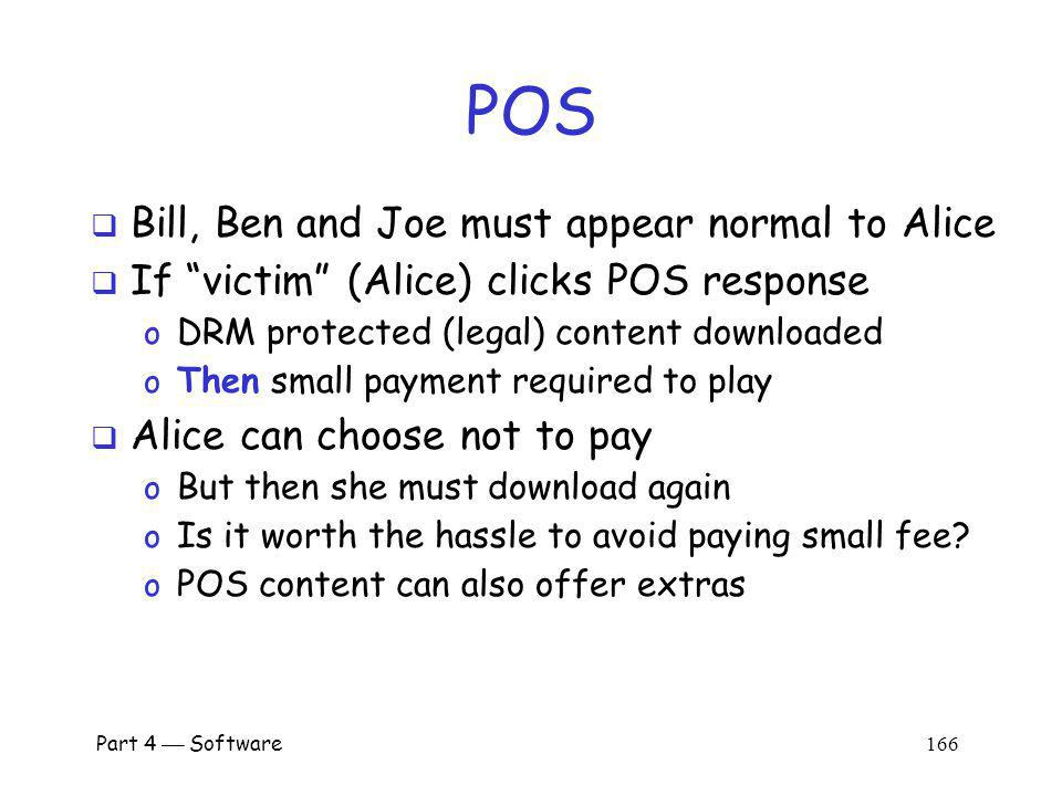 POS Bill, Ben and Joe must appear normal to Alice