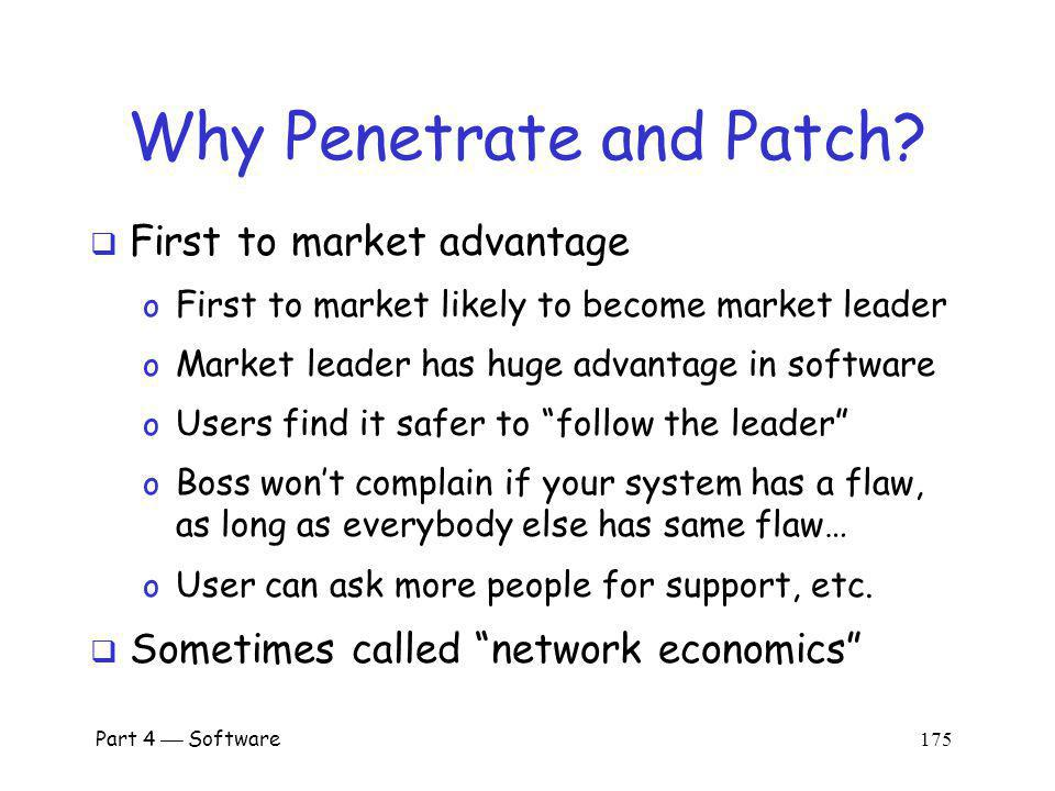 Why Penetrate and Patch