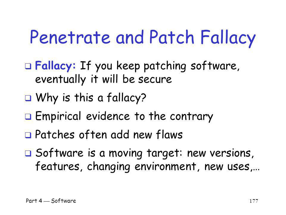 Penetrate and Patch Fallacy