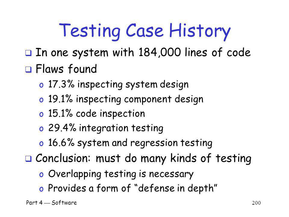 Testing Case History In one system with 184,000 lines of code