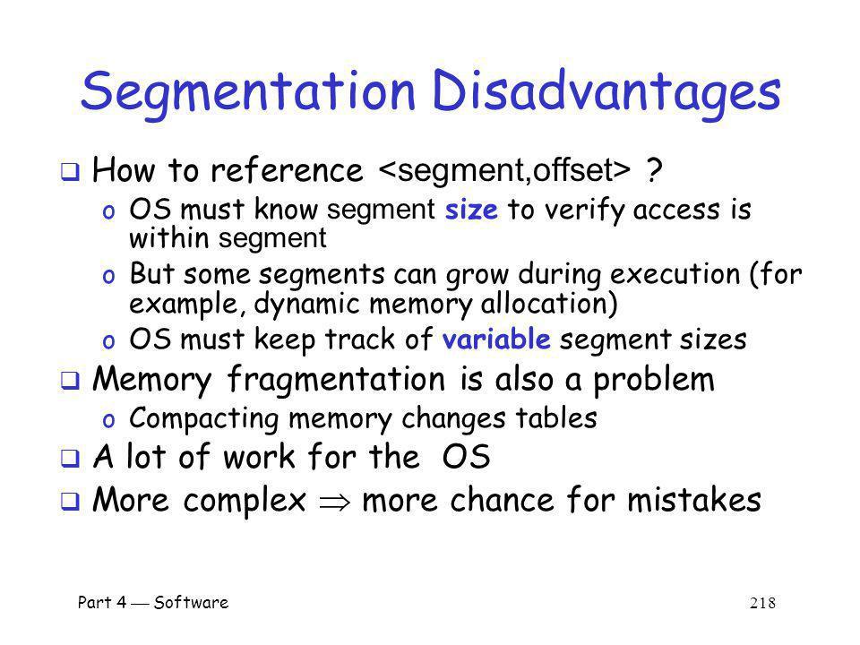 Segmentation Disadvantages
