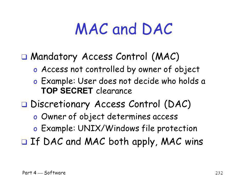 MAC and DAC Mandatory Access Control (MAC)