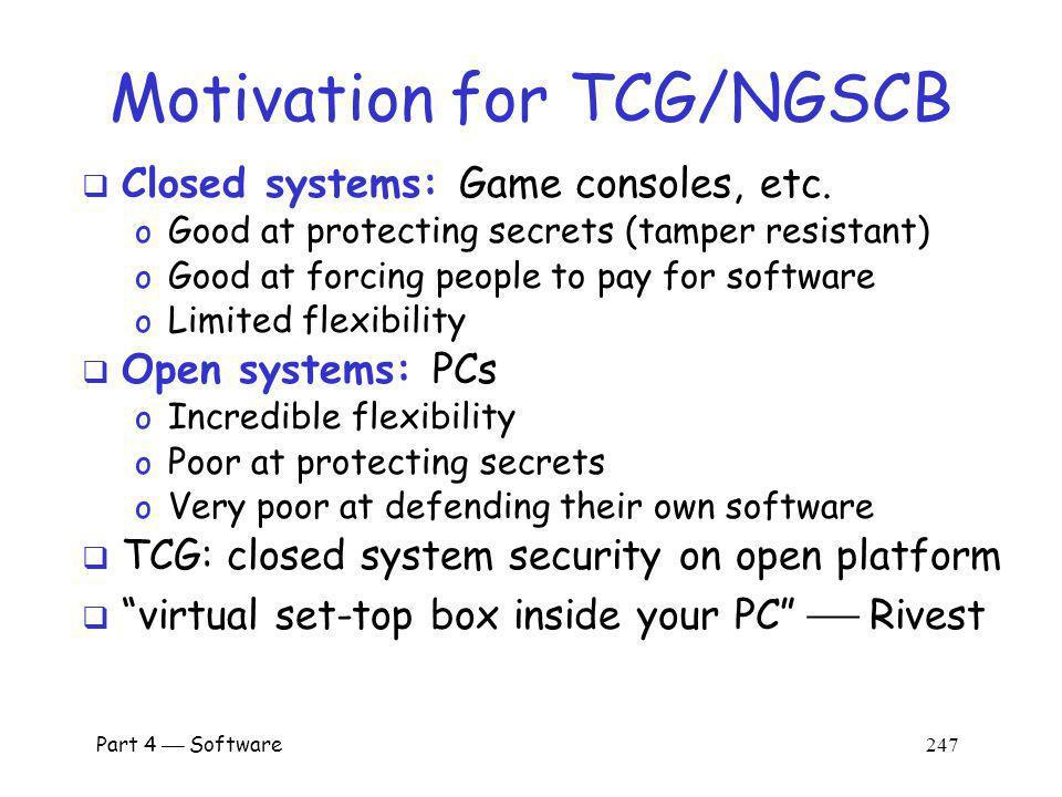 Motivation for TCG/NGSCB