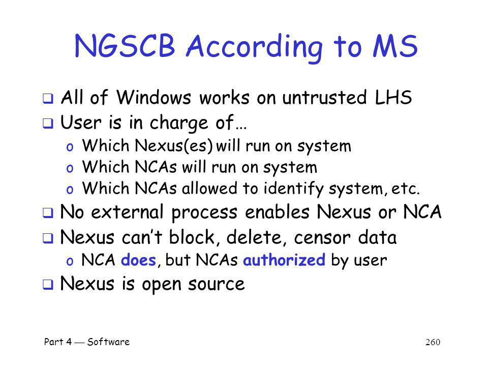 NGSCB According to MS All of Windows works on untrusted LHS