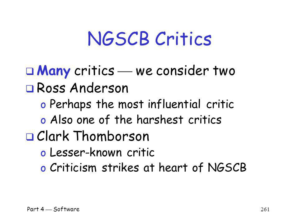 NGSCB Critics Many critics  we consider two Ross Anderson