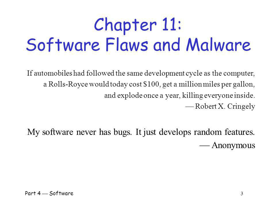 Chapter 11: Software Flaws and Malware