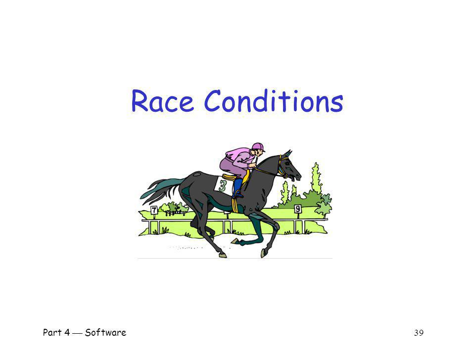Race Conditions Part 4  Software 39.
