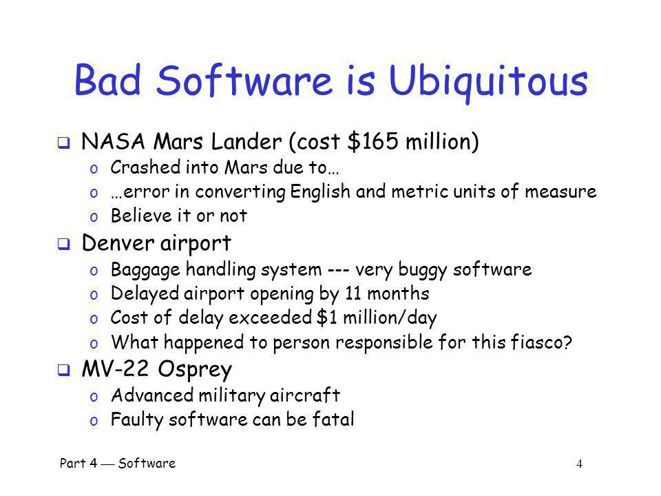 Bad Software is Ubiquitous