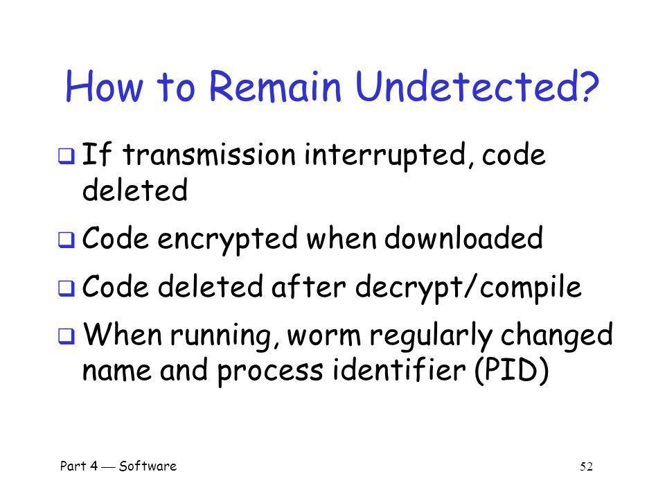 How to Remain Undetected