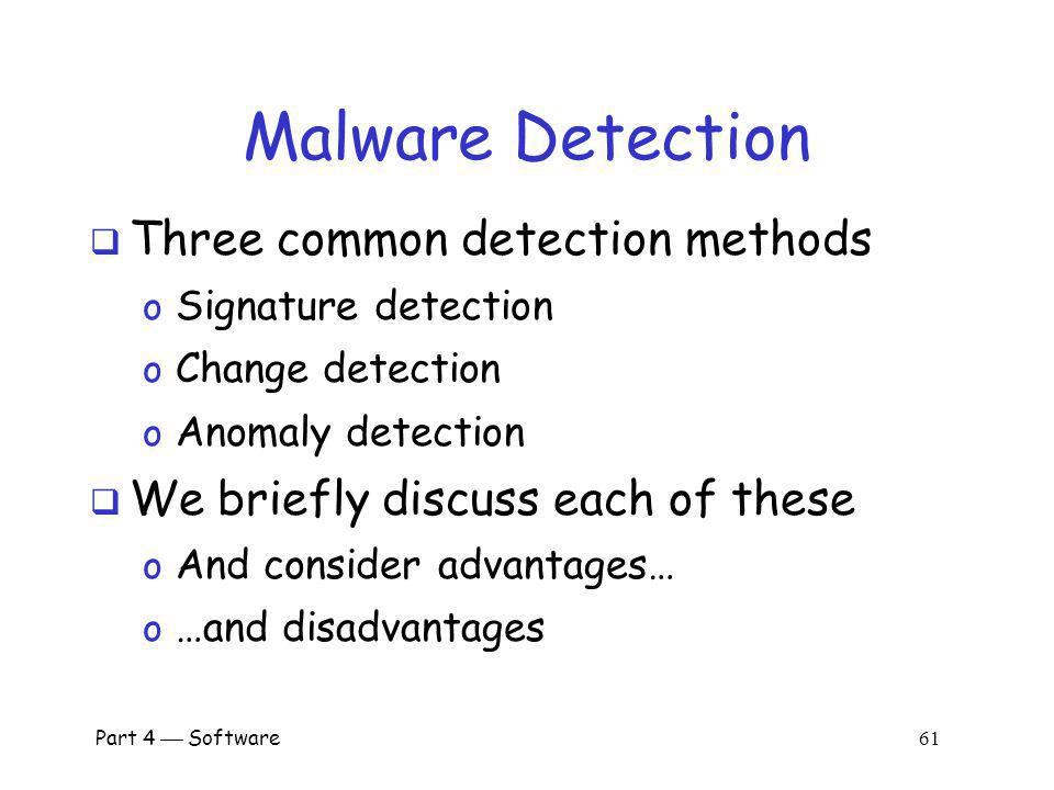 Malware Detection Three common detection methods