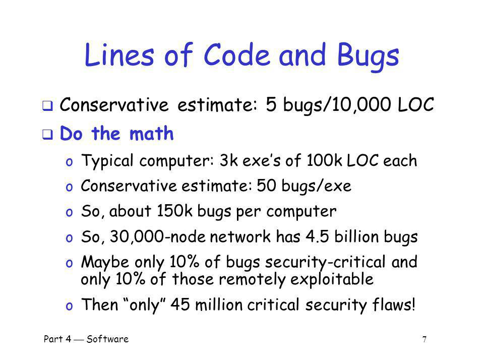 Lines of Code and Bugs Conservative estimate: 5 bugs/10,000 LOC