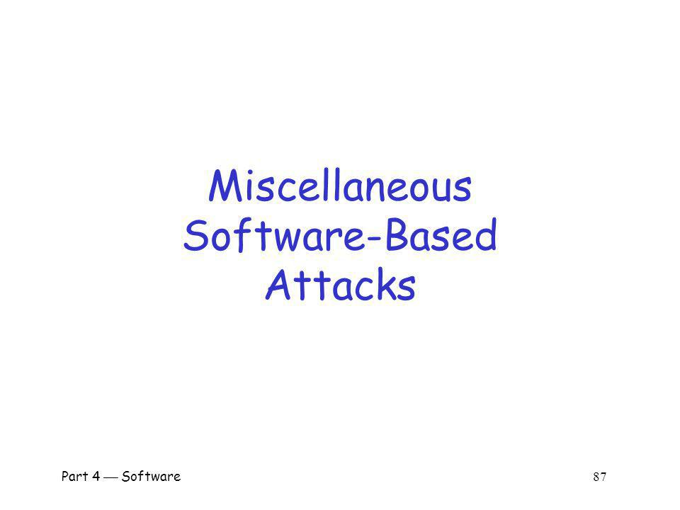 Miscellaneous Software-Based Attacks