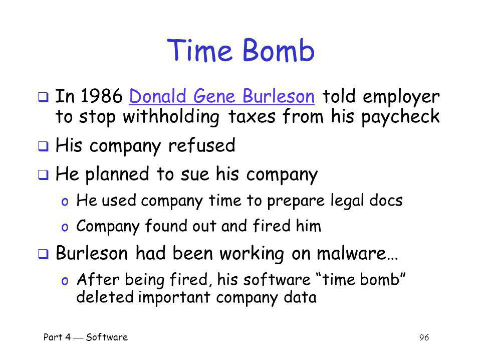 Time Bomb In 1986 Donald Gene Burleson told employer to stop withholding taxes from his paycheck. His company refused.