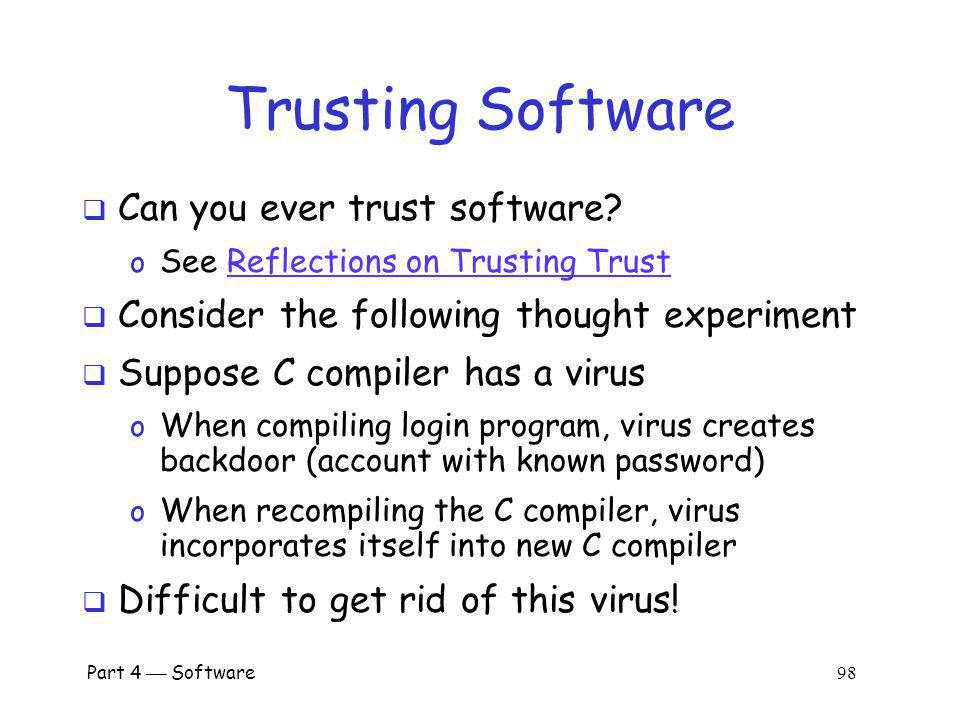 Trusting Software Can you ever trust software