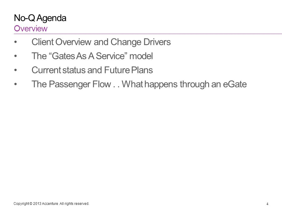 Client Overview and Change Drivers The Gates As A Service model
