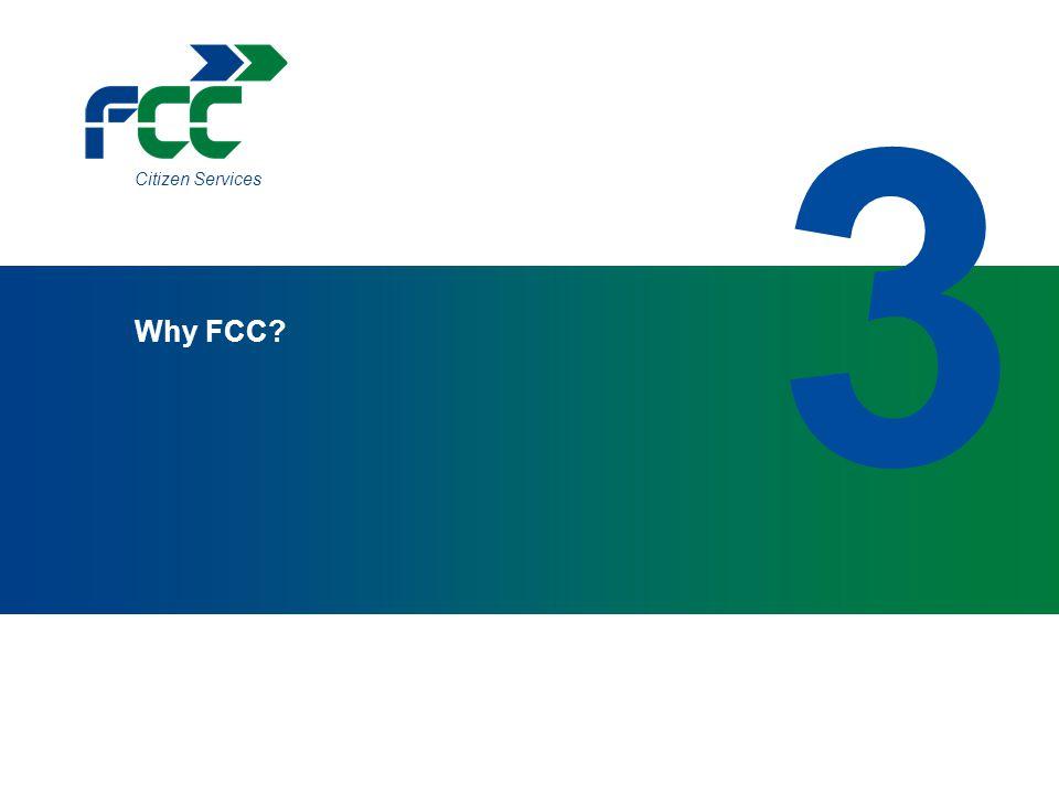 3 Citizen Services Why FCC 17 17